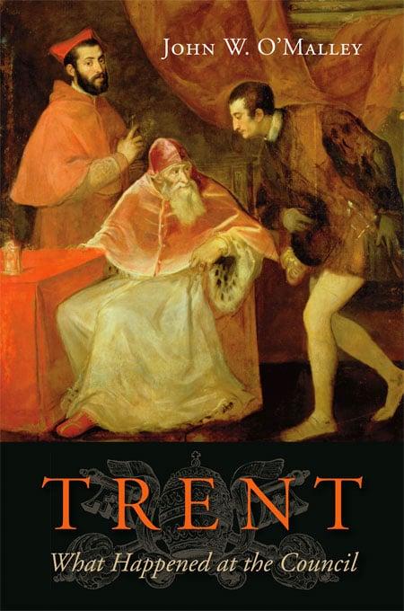 John W. O'Malley: Trent